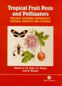 Tropical Fruit Pests and Pollinators