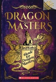 [해외]Griffith's Guide for Dragon Masters