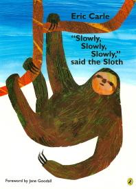 Eric Carle Slowly Slowly Slowly said the Sloth(CD1장포함)(노부영)