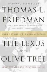 Lexus and the Olive Tree : Understanding Globalization
