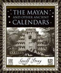 [해외]The Mayan and Other Ancient Calendars (Hardcover)