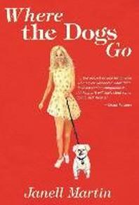 Where the Dogs Go