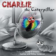 Charlie the Caterpillar