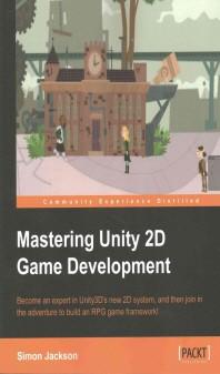 [해외]Mastering Unity 2D Game Development (Paperback)