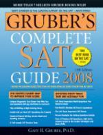 Gruber's Complete SAT Guide 2008