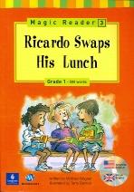 Ricardo Swaps His Lunch(CD1장포함)(Magic Reader 3)