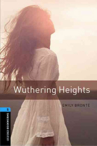 Oxford Bookworms Library Stage 5: Wuthering Heights