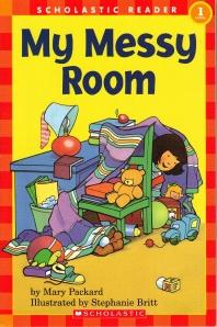 My Messy Room(Hello Reader Level 1)