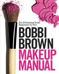 Bobbi Brown Makeup Manual (양장본)