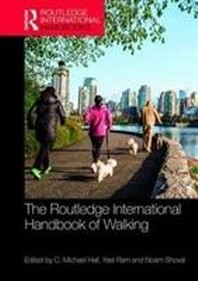 The Routledge International Handbook of Walking