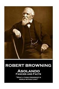 Robert Browning - Asolando