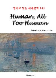 Human, All Too Human (영어로 읽는 세계문학 143)