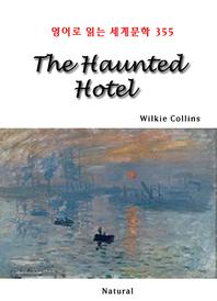 The Haunted Hotel (영어로 읽는 세계문학 355)