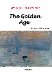 The Golden Age (영어로 읽는 세계문학 917)