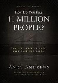 [해외]How Do You Kill 11 Million People? (Hardcover)