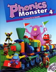 PHONICS MONSTER. 4: CONSONANTS VOWELS(STUDENT BOOK)(CD2장포함)