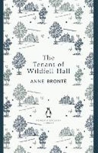 Penguin English Library the Tenant of Wildfell Hall
