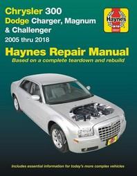 Chrysler 300 (05-18), Dodge Charger (06-18), Magnum (05-08) & Challenger (08-18) Haynes Repair Manual