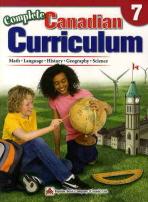 COMPLETE CANADIAN CURRICULUM. 7