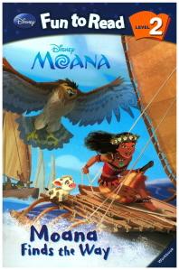 Moana: Moana Finds the Way(Disney Fun To Read 2-33)