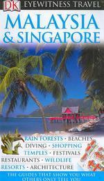 Eyewitness Travel Guide Malaysia and Singapore