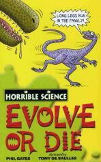 EVOLVE OF DIE(HORRIBLE SCIENCE