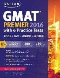 Kaplan GMAT Premier 2016 with 6 Practice Tests