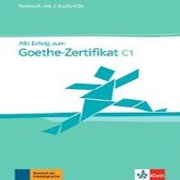 """Mit Erfolg zum Goethe-Zertifikat.Testbuch, Niveau C1, m. 2 Audio-CDs """""""