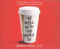 [해외]To Hell with the Hustle (Compact Disk)