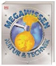 [해외]Mega-Wissen. Natur & Technik