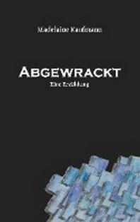 Abgewrackt