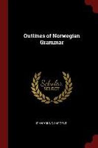 Outlines of Norwegian Grammar