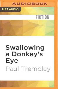 Swallowing a Donkey's Eye