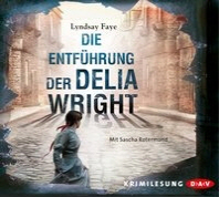 Die Entf?hrung der Delia Wright