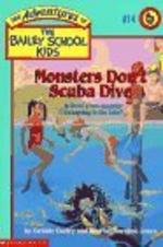 Bailey School Kids #14 : Monster Don't Scuba Dive