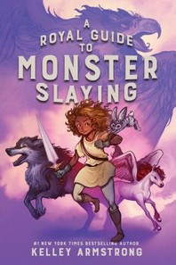 [해외]A Royal Guide to Monster Slaying (Hardcover)
