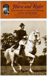 [해외]Complete Training of Horse and Rider in the Principles of Classical Horsemanship