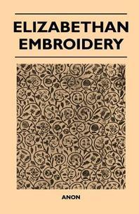 Elizabethan Embroidery