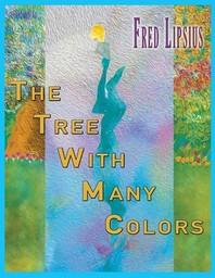 [해외]The Tree with Many Colors (Paperback)