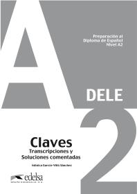 DELE Preparacion al Diploma de Espanol Nivel A2 Claves