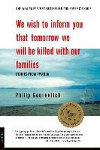 [해외]We Wish to Inform You That Tomorrow We Will Be Killed with Our Families (Paperback)