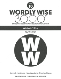 Wordly Wise 3000: Book 10 Answer Key (4/E)