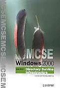 MCSE WINDOWS 2000 DIRECTORY SERVICE INFRASTRUCTURE