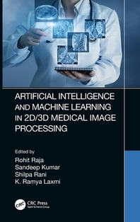 [해외]Artificial Intelligence and Machine Learning in 2d/3D Medical Image Processing
