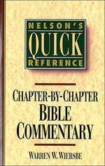 Nelson's Quick Reference Chapter-By-Chapter Bible Commentary
