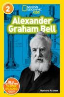 Alexander Graham Bell(National Geographic Kids Level 2)