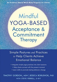 Mindful Yoga-Based Acceptance and Commitment Therapy