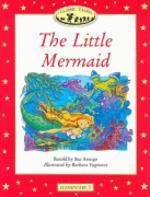The Little Mermaid(Classic Tales)(Elementary 1)