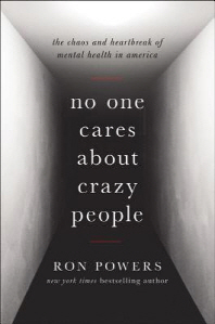 No One Cares about Crazy People Lib/E