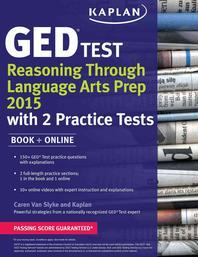 Kaplan GED(R) Test Reasoning Through Language Arts Prep 2015